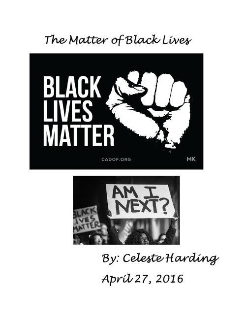 The Matter of Black Lives celeste-harding