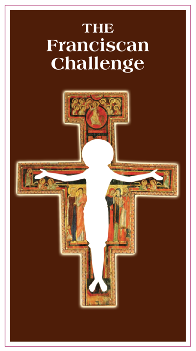 The Franciscan Challenge