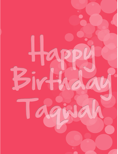 Happy Birthday Taqwah