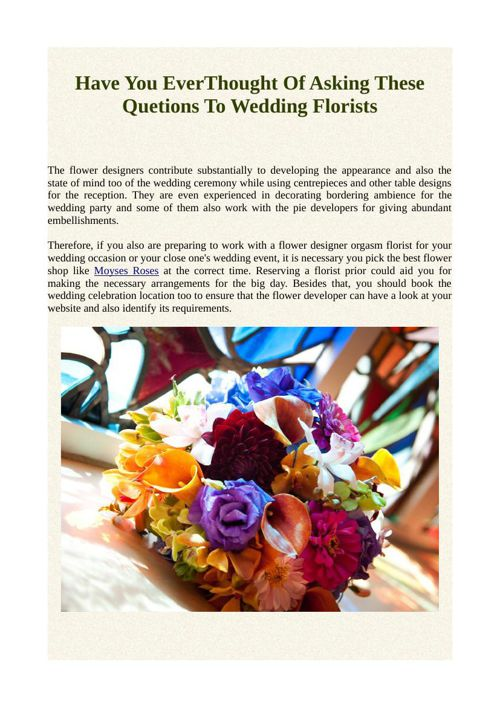 Have You EverThought Of Asking These Quetions To Wedding Florist