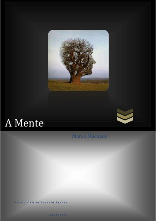 A Mente