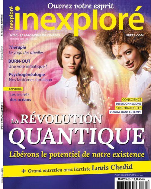 Inexploré n°30 : la Révolution Quantique