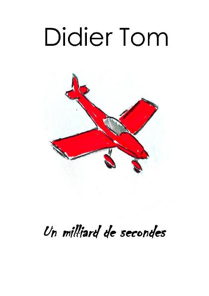 Un milliard de secondes