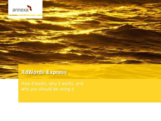 INTRODUCING ADWORDS EXPRESS