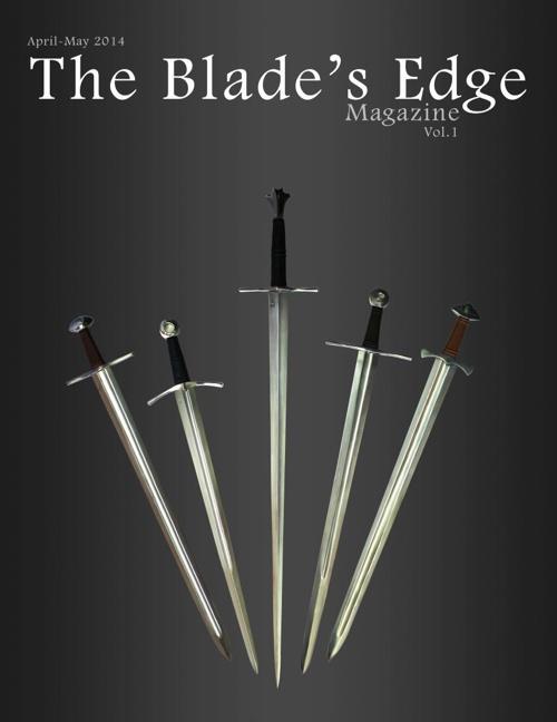 Blade's Edge Magazine April/May 2014  Vol. 1