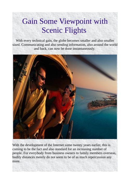 Gain Some Viewpoint with Scenic Flights
