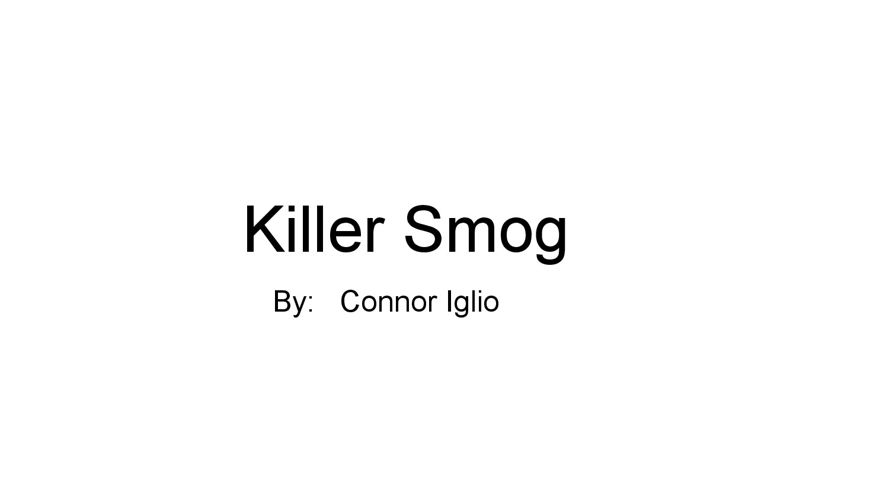 connor killer smog