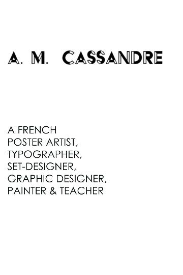 A.M. Cassandre - By Amanda Varano