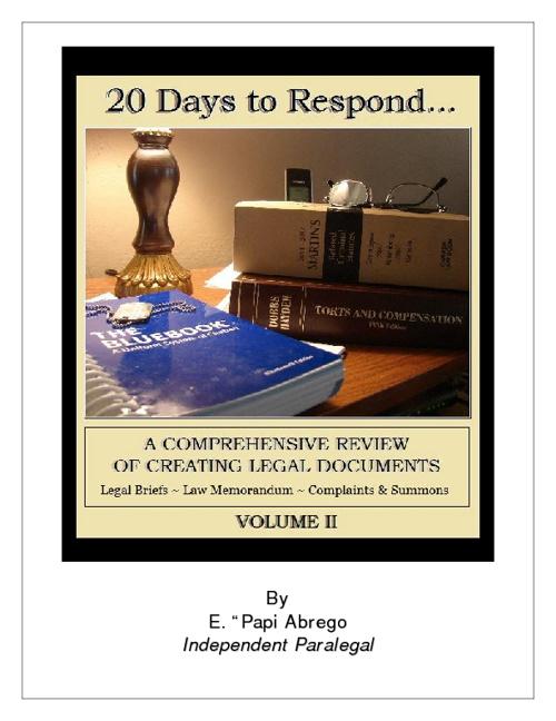20 Days to Respond: A Comprehensive Review VOL. II