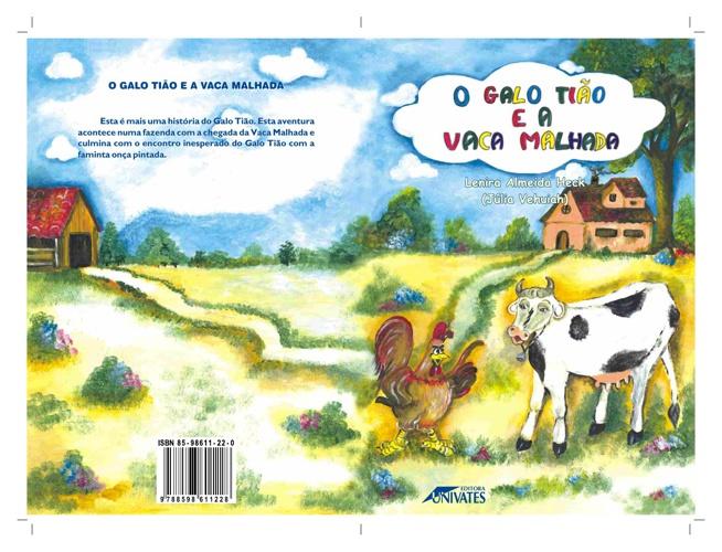 O galo Tião e a vaca malhada