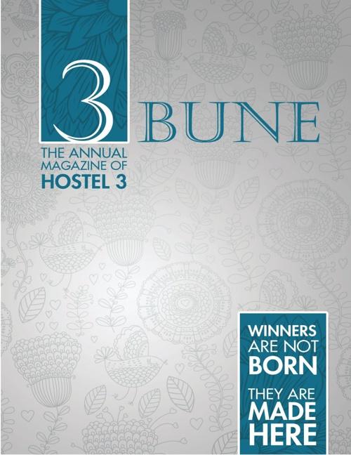 3Bune, The annual Magazine of Hostel 3