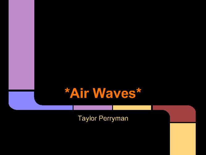 Air Waves Taylor Perryman