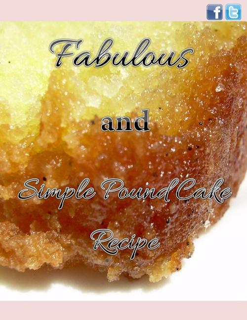 Simple Pound Cake Recipe