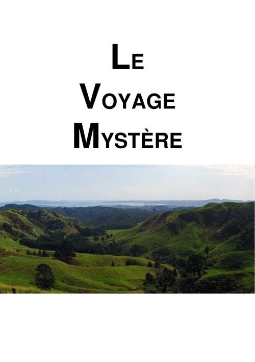 Le Voyage Mystère