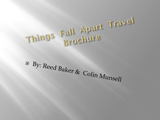 Colin Munsell & Reed Baker Things Fall Apart Travel Brochure