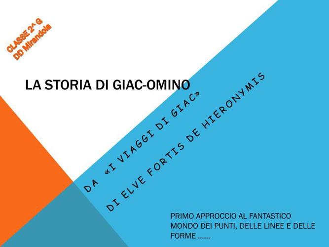 La storia di GIAC-OMINO  prima parte (1)