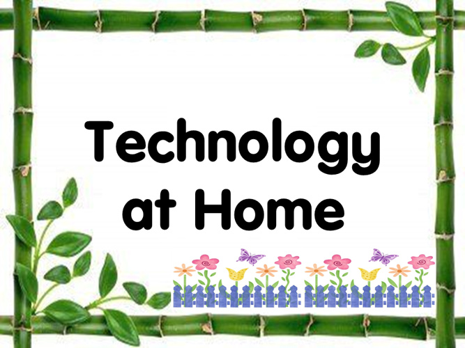 Technology at home