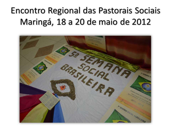 ENCONTRO PASTORAIS SOCIAIS MARINGÁ