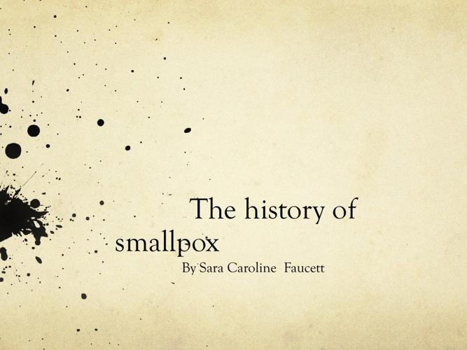 History of Smallpox