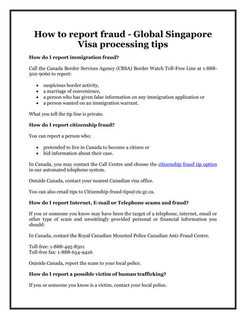 How to report fraud - Global Singapore Visa processing tips