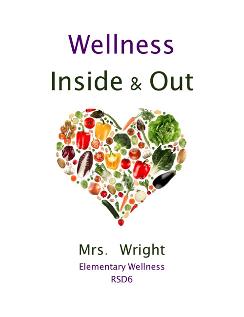 Wellness...Inside & Out
