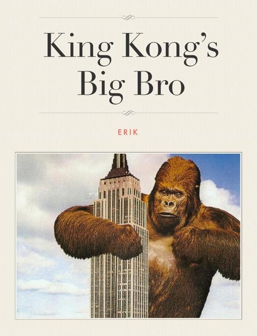King Kong's  Big Bro