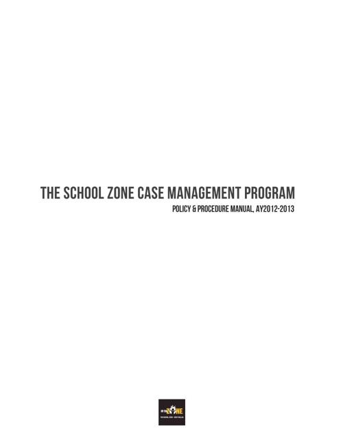 TSZ Case Management Program: Manual & Forms