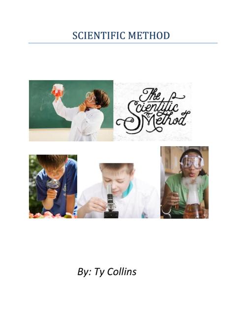Ty`s Terrific Scientific Method