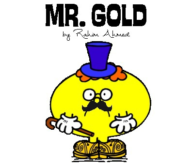 MR.GOLD by: Rahim Ahmed