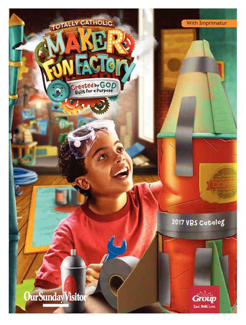 Maker Fun Factory Totally Catholic VBS from OSV