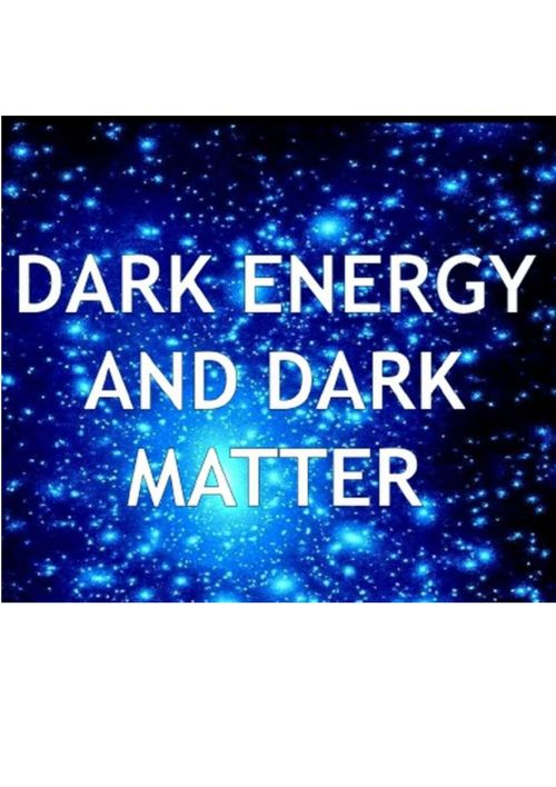 Dark Matter and Dark Energy-Miss Scharm
