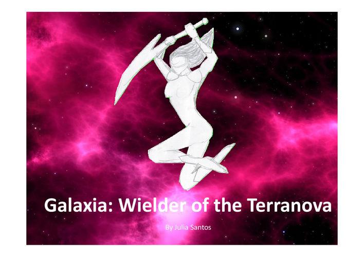 Galaxia:Weilder of the TerraNova