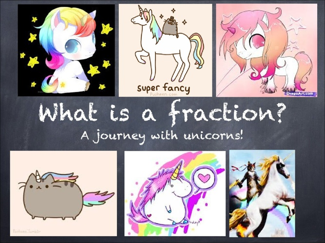 What is a fraction? A Journey with Unicorns.