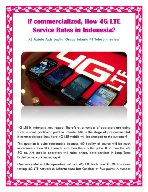 If commercialized, How 4G LTE Service Rates in Indonesia?