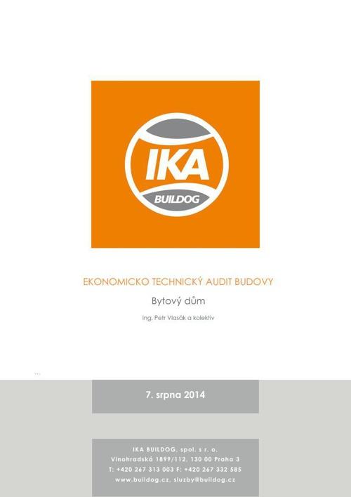 Ekonomicko technický audit budovy - IKA BUILDOG, spol. s r. o.