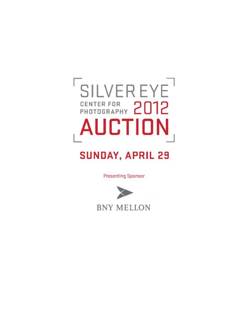 Silver Eye Center for Photography 2012 Benefit Auction Catalogue