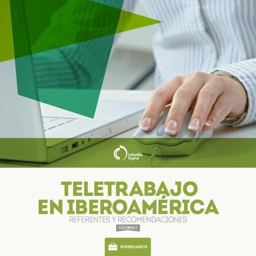 Teletrabajo en Iberoamérica: referentes y recomendaciones - V1
