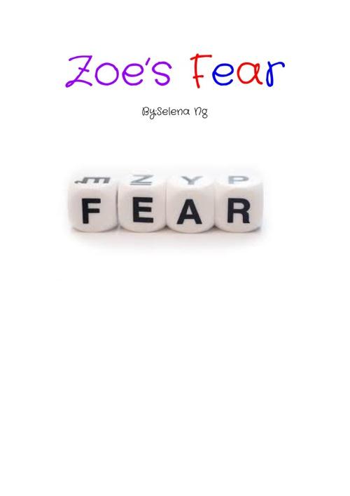 Zoe's Fear
