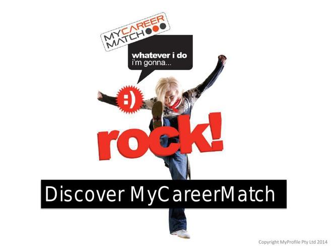 Discover MyCareerMatch - Classroom Presentation