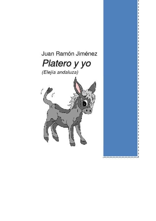 PLATERO Y YO (JUAN RAMÓN JIMÉNEZ)