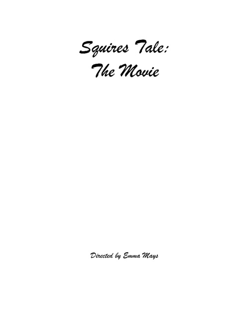 Squires Tale: The Movie
