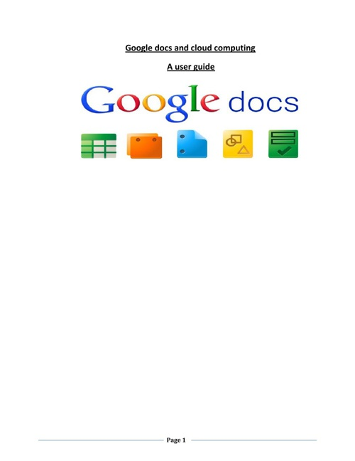 Google docs + cloud computing ...User Guide