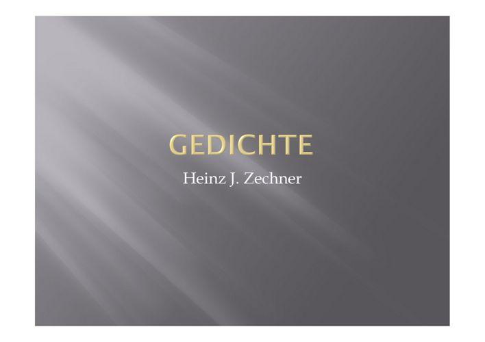 Heinz J. Zechner: Gedichte