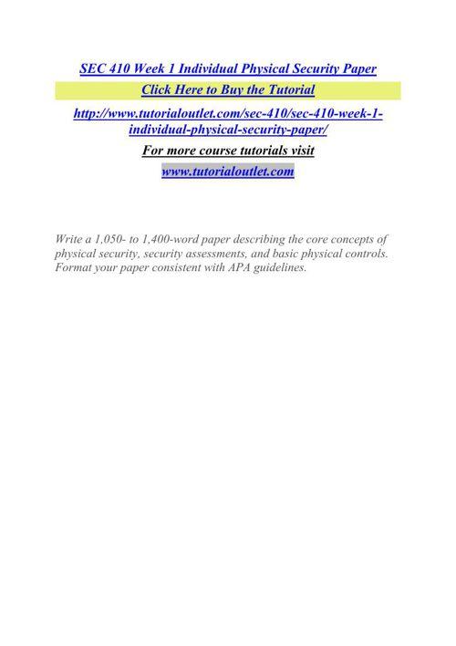 SEC 410 Week 1 Individual Physical Security Paper