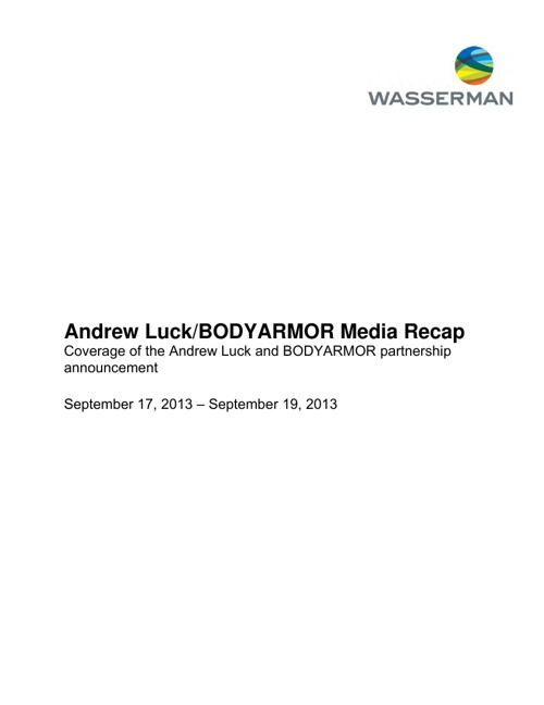 Andrew Luck/BODYARMOR Media Recap