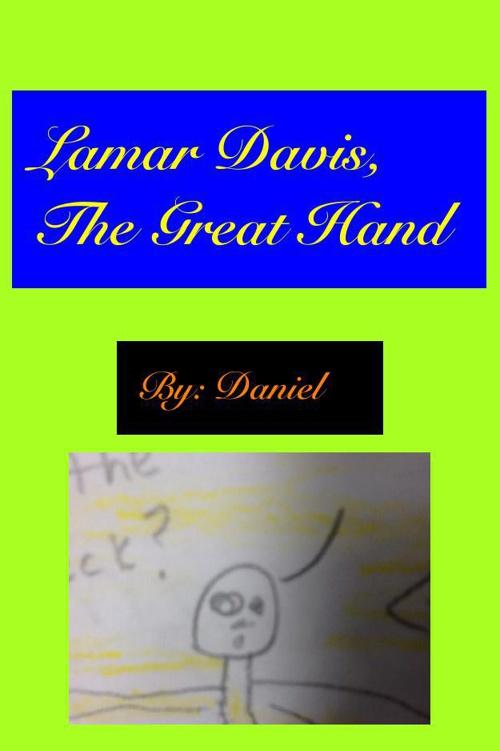 Lamar Davis The Great Hand by Daniel K.