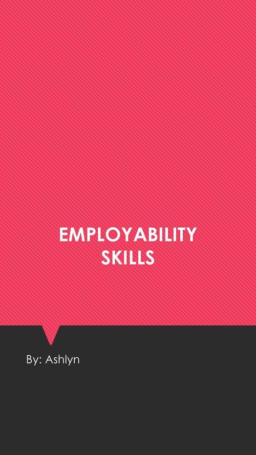 Employability Skills Presentation Assignment