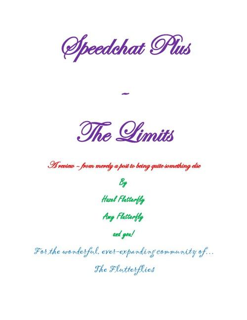 The Flutterflies: Speedchat Plus - The Limits