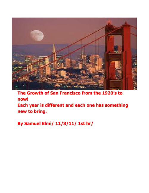 The growth of San Franisco! By Samuel Elmi