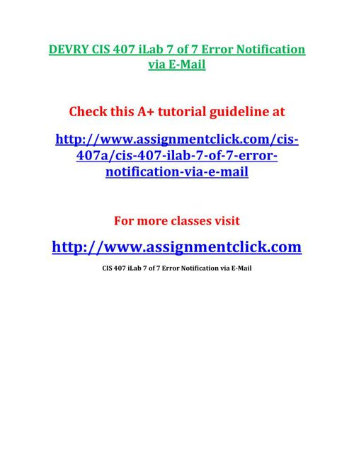 DEVRY CIS 407 iLab 7 of 7 Error Notification via E